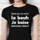T-shirt humoristique Depuis que j'ai arrêté la beuh..