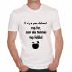 T-shirt humoristique Il n'y a pas d'alcool trop fort...