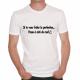 T-shirt humoristique Si tu veux frôler la perfection..