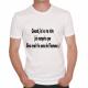 T-shirt humoristique Quand j'ai vu ta tête...