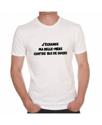 T-shirt J'échange ma belle-mère contre 1 kg de sucre