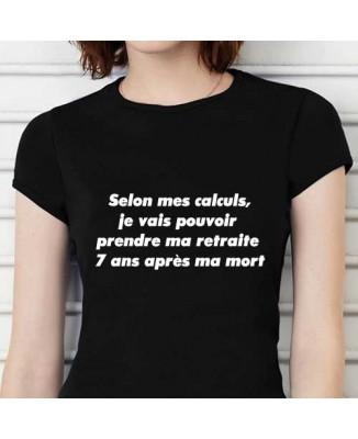 T-shirt Selon mes calucs..