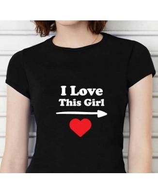 T-shirt humoristique I love this girl