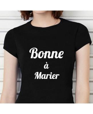 Tee-shirt humour Bonne à marier