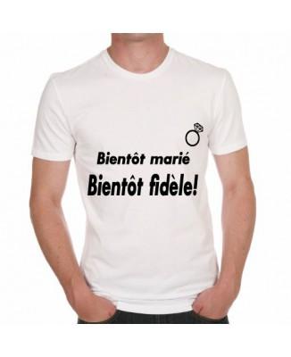 T-shirt humoristique Bientôt marié, bientôt fidèle!