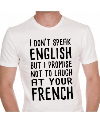 Tee shirt I Don't Speak English ...