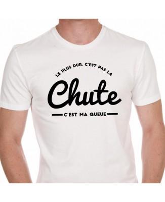 Tee shirt Homme Le Plus Dur, C'est Pas La Chute ...