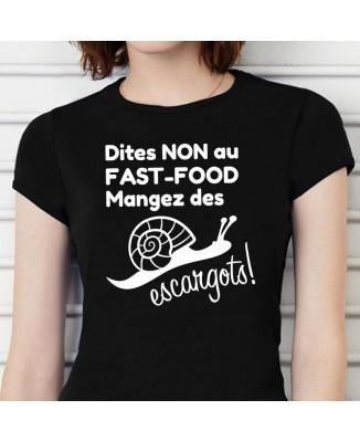 Tee shirt Dites Non Au Fast-Food, Mangez Des Escargots !