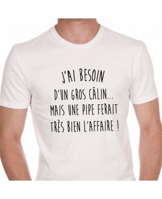 Tee shirt J'ai Besoin D'un Gros Câlin ...