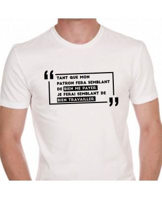 Tee shirt Humour Bien Payer Bien Travailler