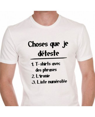 Tee shirt Humour Choses Que Je Déteste