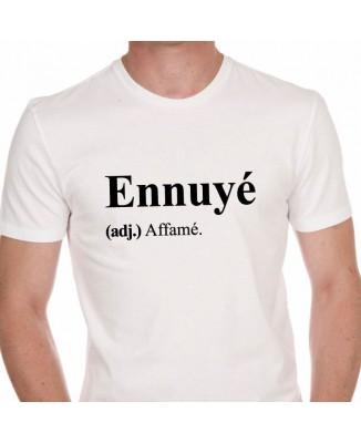 Tee shirt Ennuyé (adj.) Affamé.
