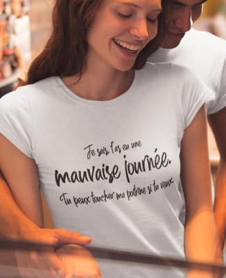Tee-shirt Blanc Femme Mauvaise Journée Toucher Poitrine