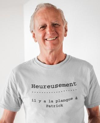 "T-shirt homme camping ""Heureusement y'a la planque a Patrick"""
