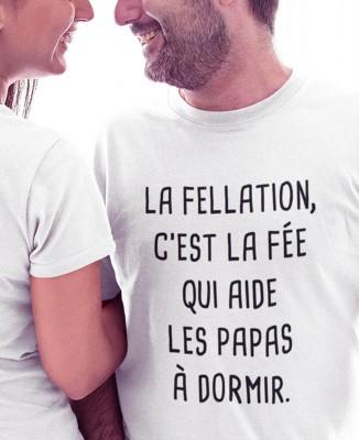 Tee shirt Fellation, la Fée des Papas