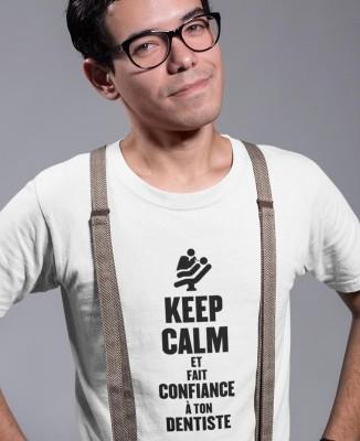 Tee shirt Homme Keep Calm et fait confiance à ton dentiste