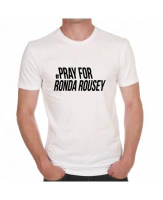 T-shirt Pray For Ronda Roussey