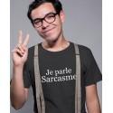 Tee-shirt Je Parle Sarcasme