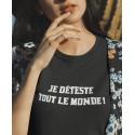 T-shirt Je déteste tout le monde !