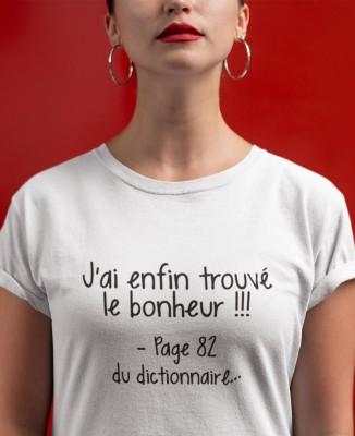 T-shirt Femme J'ai trouvé le bonheur