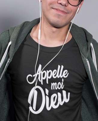 T-shirt Homme Appelle-moi Dieu