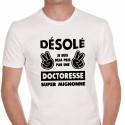 T-shirt Désolé je suis déjà pris par une doctoresse super mignonne