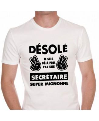 T-shirt Désolé je suis déjà pris par une secrétaire super mignonne