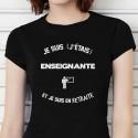 T-shirt Je suis enseignante et je suis en retraite