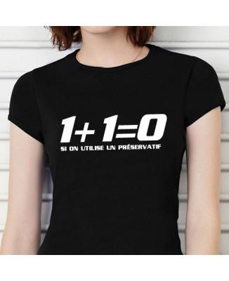 """T-shirt """"1+1 égal 0 si on utilise un préservatif"""""""