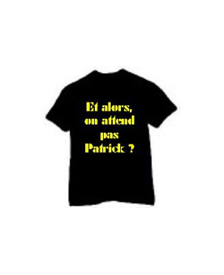 "T-shirt camping ""Et alors, on attend pas patrick ?"""
