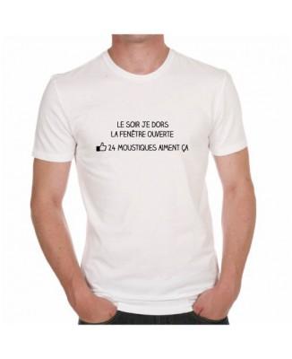 T-shirt Le soir je dors la fenêtre ouverte... 24 Moustiques aiment ça.
