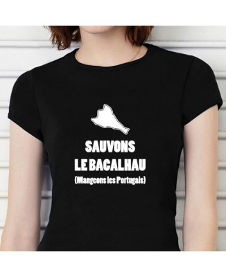 T-shirt Sauvons le Bacalhau (Mangeons les Portugais)