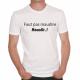 T-shirt humoristique Faut pas maudire Moundir!