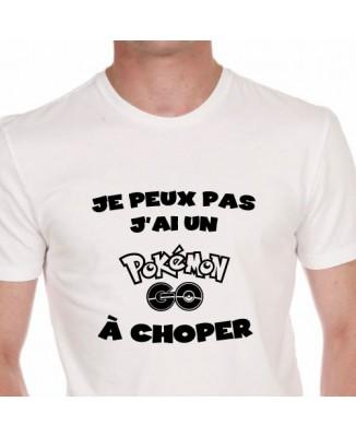 T-shirt Je peux pas j'ai un Pokémon Go à choper