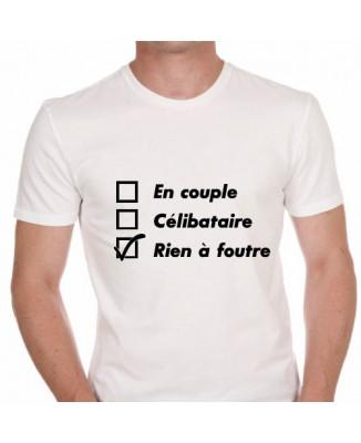 T-shirt humoristique Célibataire, en couple, plus rien à foutre