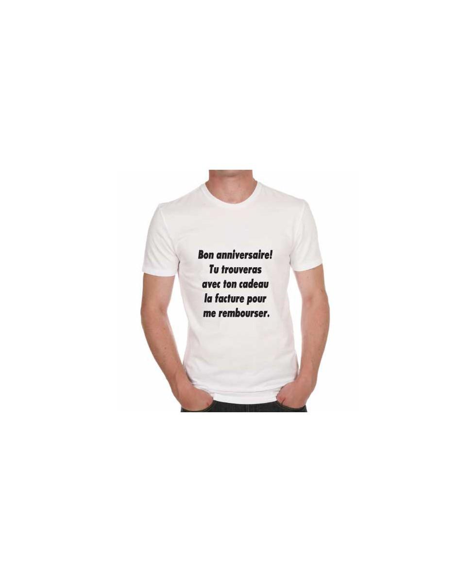 Tee Shirt Humour Bon Anniversaire