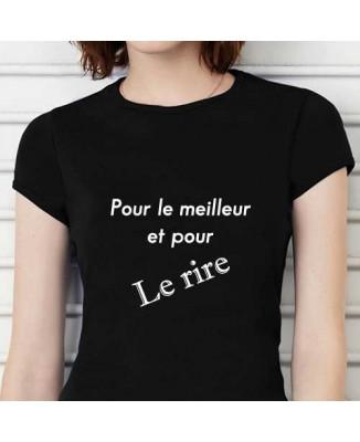 T-shirt humoristique Pour le meilleur et pour le rire!
