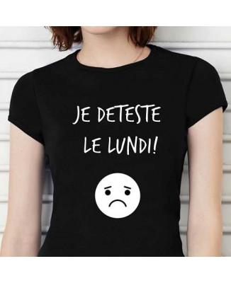 T-shirt humoristique Je deteste le lundi! :(