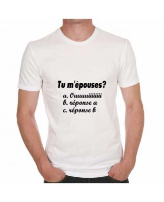 T-shirt humoristique Tu m'épouses?