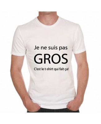 T-shirt humoristique Je ne suis pas gros!
