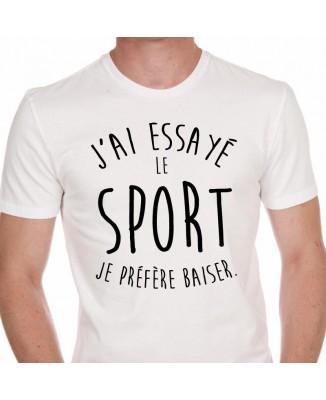 Tee shirt J'ai Essayé Le Sport, Je Préfère Baiser.