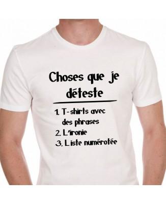 Tee shirt Humour Choses Que Je Déteste