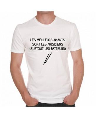 T-shirt Les meilleurs amants sont les musiciens (surtout les batteurs)