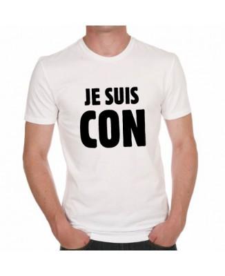 T-shirt Je suis Con