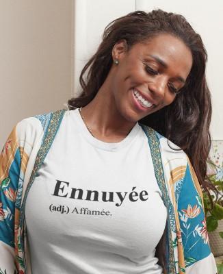 Tee shirt Blanc Femme Ennuyée (adj.) Affamée.