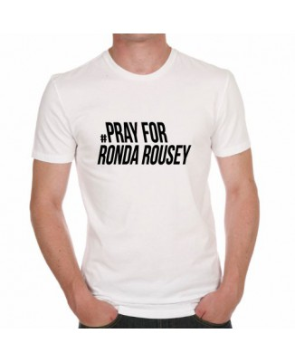 T-shirt Pray For Ronda Roussey