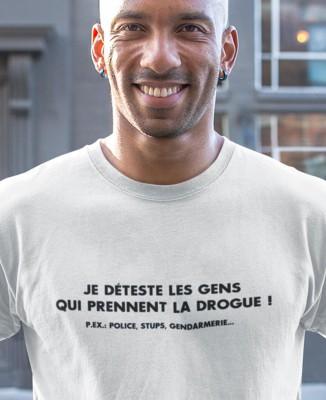 Tee-shirt Homme Je déteste les gens qui prennent la drogue !