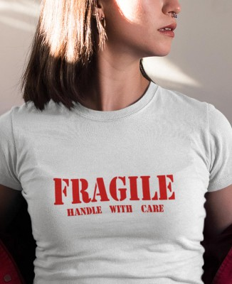 T-shirt Femme Fragile - Handle with care