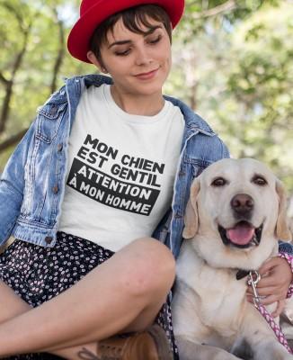 T-shirt Femme Mon chien est gentil - Attention à ma homme