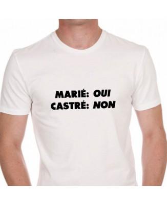 T-shirt Marié: OUI Castré: NON